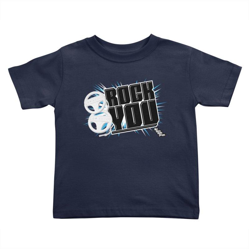 Wii Wheel Wii Wheel Rock You Kids Toddler T-Shirt by NotQuiteRightDesigns
