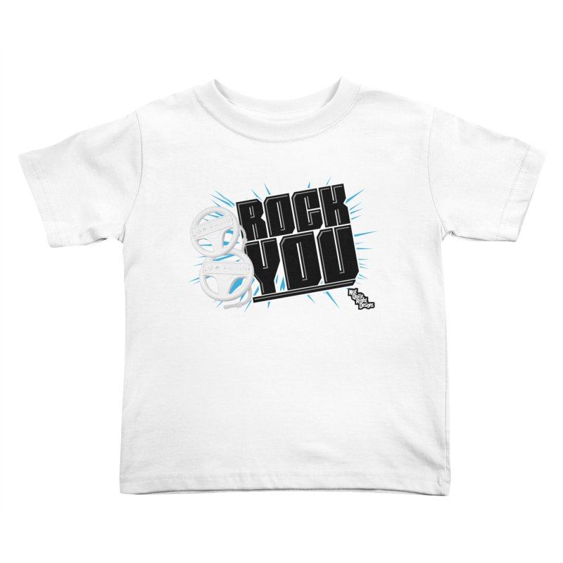 Wii Wheel Wii Wheel Rock You Kids Toddler T-Shirt by NotQuiteRightDesigns