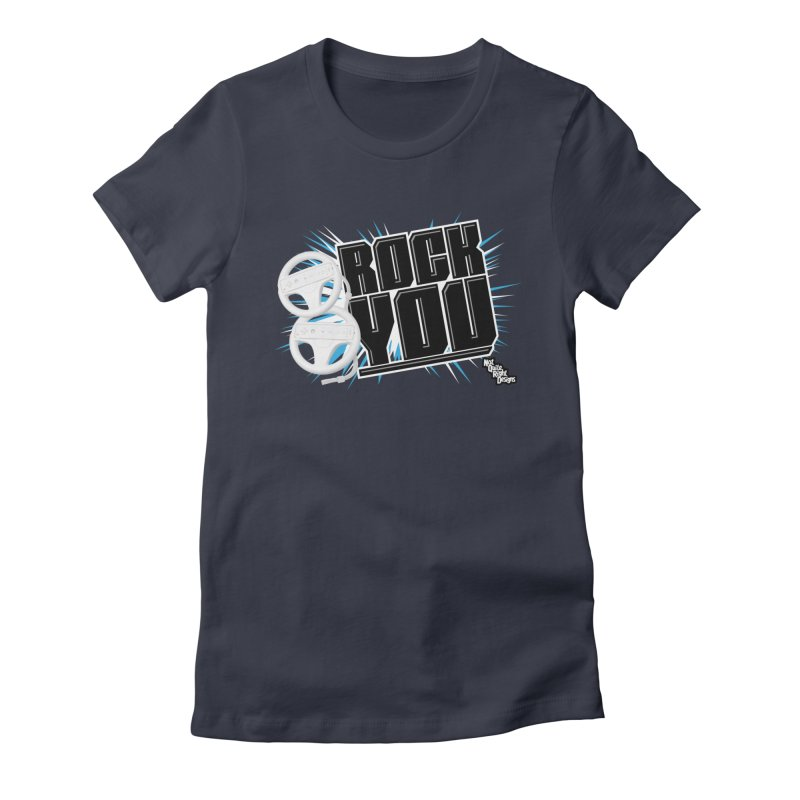 Wii Wheel Wii Wheel Rock You Women's Fitted T-Shirt by NotQuiteRightDesigns