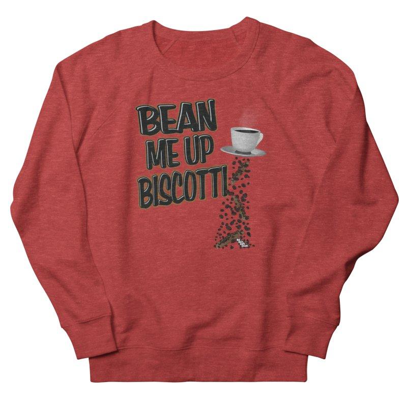 BEAN ME UP BISCOTTI Men's Sweatshirt by NotQuiteRightDesigns
