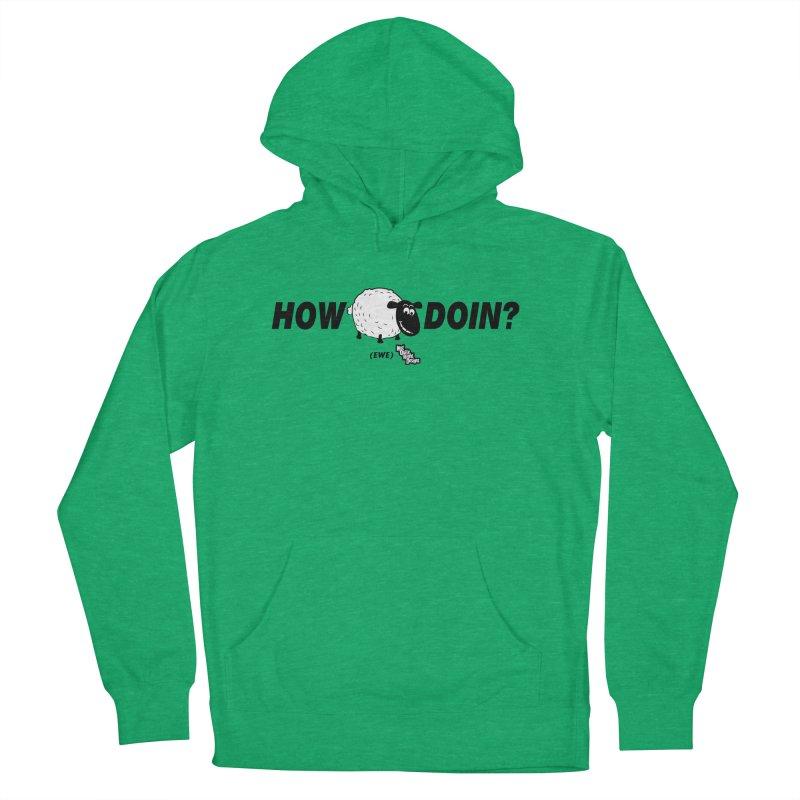 HOW EWE DOIN? Women's Pullover Hoody by NotQuiteRightDesigns