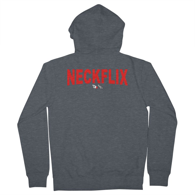NECKFLIX Women's Zip-Up Hoody by NotQuiteRightDesigns
