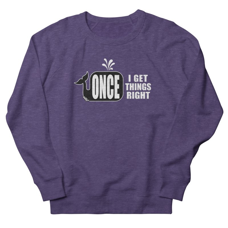 ONCE IN A WHALE Women's Sweatshirt by NotQuiteRightDesigns