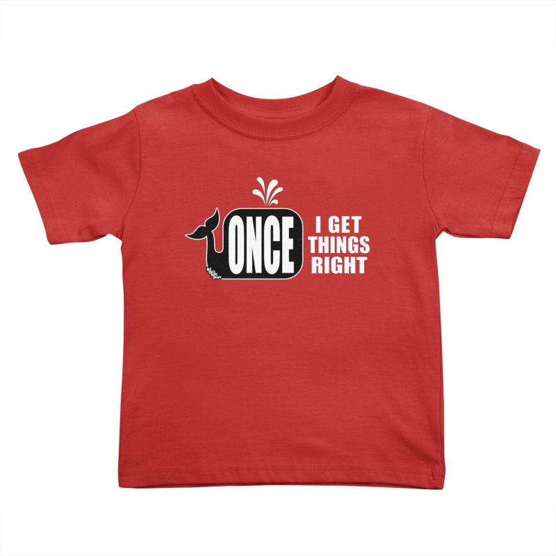 ONCE IN A WHALE Kids Toddler T-Shirt by NotQuiteRightDesigns
