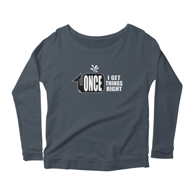 ONCE IN A WHALE Women's Longsleeve Scoopneck  by NotQuiteRightDesigns