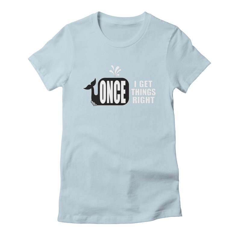 ONCE IN A WHALE Women's Fitted T-Shirt by NotQuiteRightDesigns