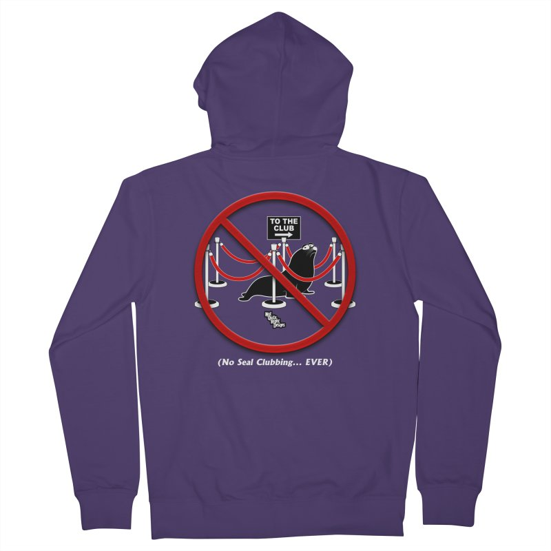 NO SEAL CLUBBING... EVER Women's Zip-Up Hoody by NotQuiteRightDesigns