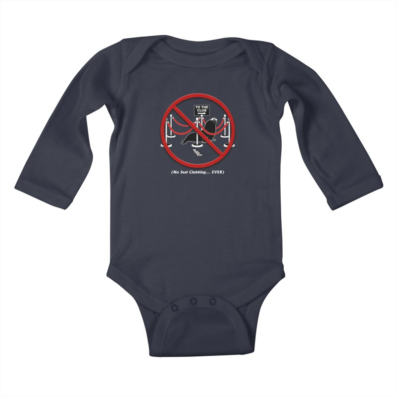 NO SEAL CLUBBING... EVER Kids Baby Longsleeve Bodysuit by NotQuiteRightDesigns