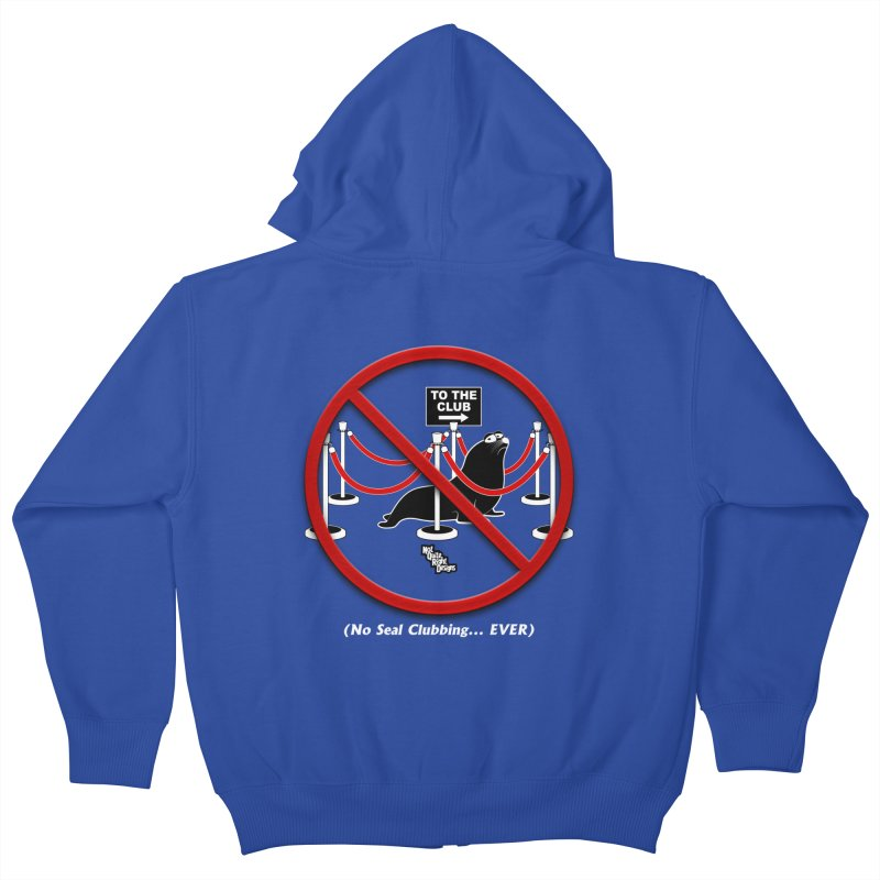 NO SEAL CLUBBING... EVER Kids Zip-Up Hoody by NotQuiteRightDesigns