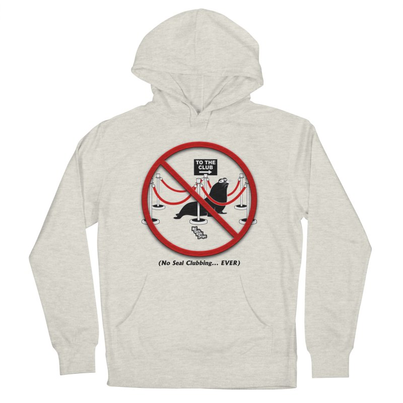 NO SEAL CLUBBING... EVER (on lights) Men's Pullover Hoody by NotQuiteRightDesigns