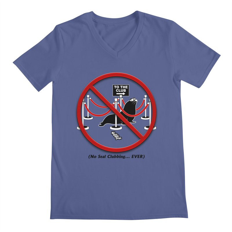 NO SEAL CLUBBING... EVER (on lights) Men's V-Neck by NotQuiteRightDesigns