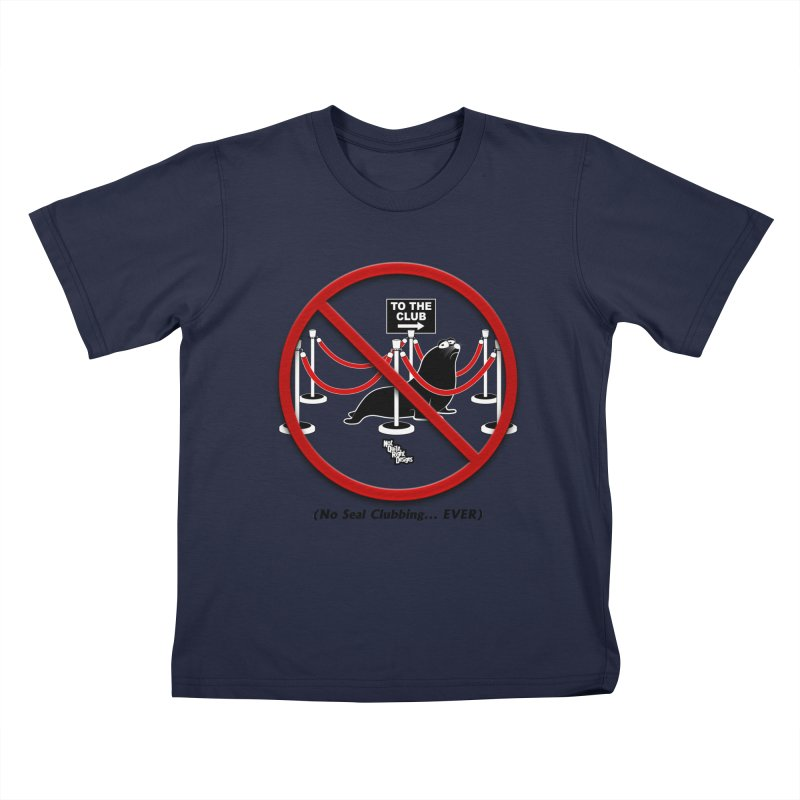 NO SEAL CLUBBING... EVER (on lights) Kids T-Shirt by NotQuiteRightDesigns