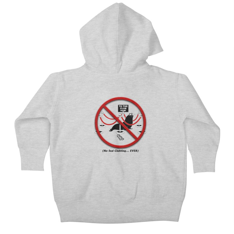 NO SEAL CLUBBING... EVER (on lights) Kids Baby Zip-Up Hoody by NotQuiteRightDesigns