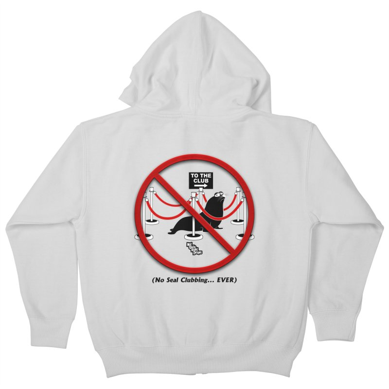 NO SEAL CLUBBING... EVER (on lights) Kids Zip-Up Hoody by NotQuiteRightDesigns