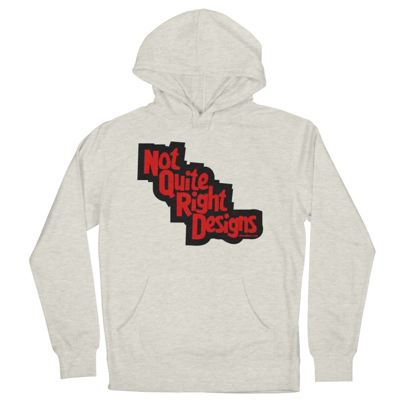 NOT QUITE RIGHT DESIGNS Men's Pullover Hoody by NotQuiteRightDesigns