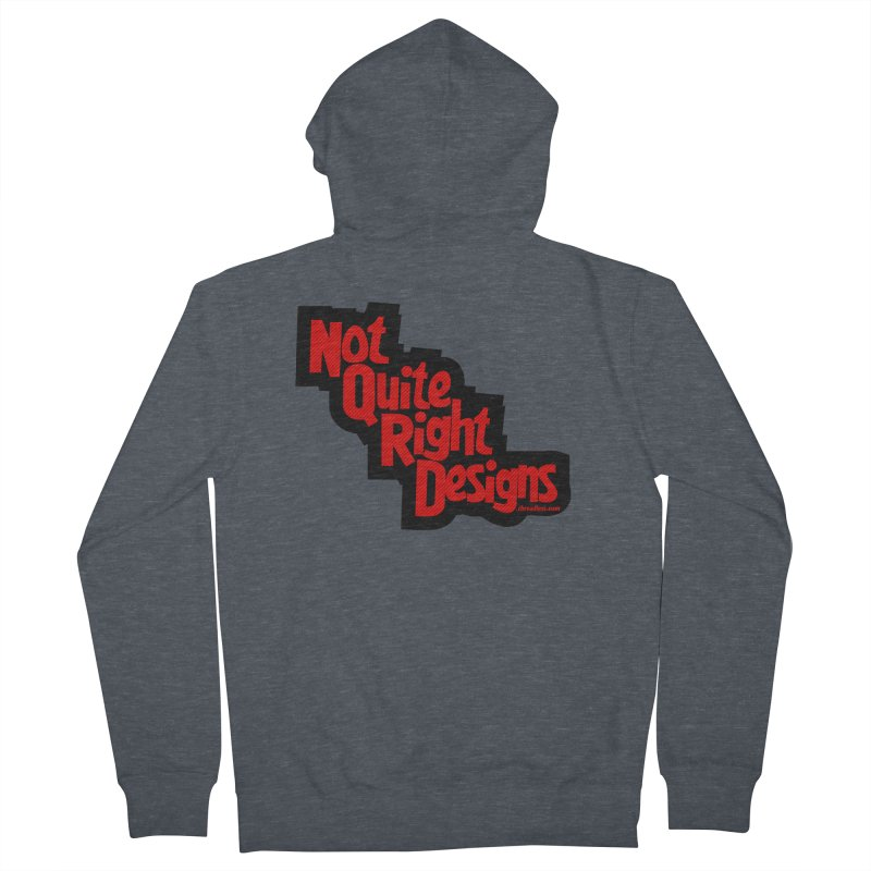 NOT QUITE RIGHT DESIGNS Women's Zip-Up Hoody by NotQuiteRightDesigns