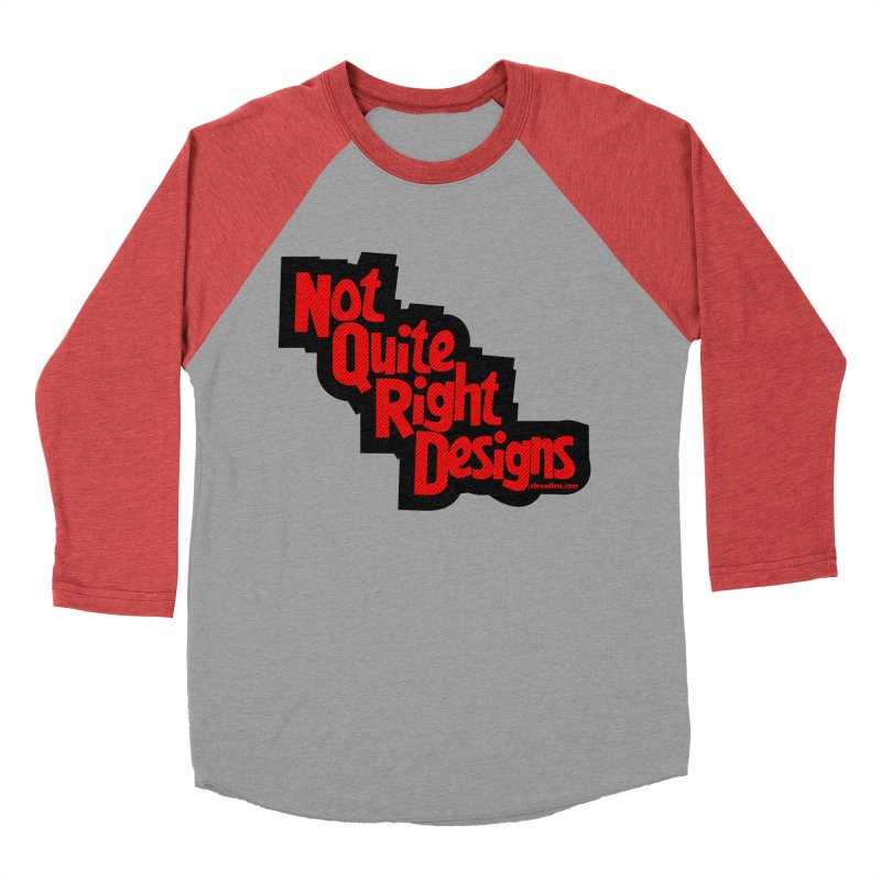 NOT QUITE RIGHT DESIGNS Men's Baseball Triblend T-Shirt by NotQuiteRightDesigns