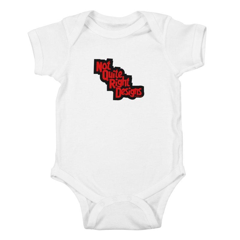 NOT QUITE RIGHT DESIGNS Kids Baby Bodysuit by NotQuiteRightDesigns