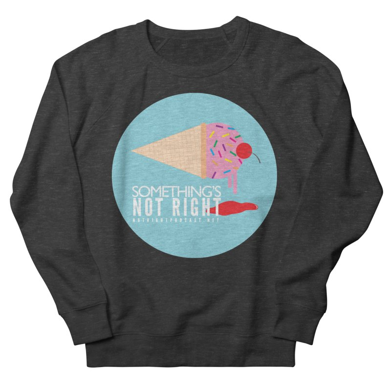 Something's Not Right logo Men's French Terry Sweatshirt by Something's Not Right