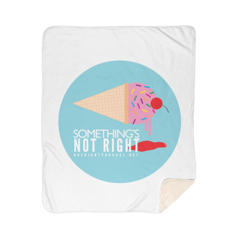 Something's Not Right logo Home Sherpa Blanket Blanket by Something's Not Right