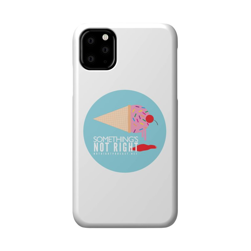 Something's Not Right logo Accessories Phone Case by Something's Not Right