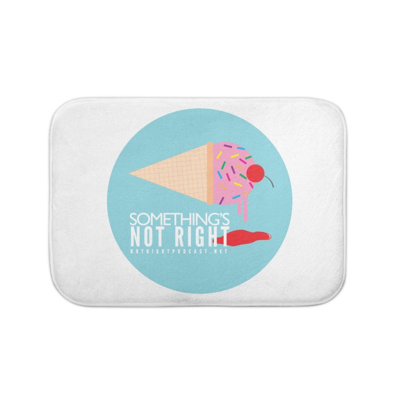 Something's Not Right logo Home Bath Mat by Something's Not Right