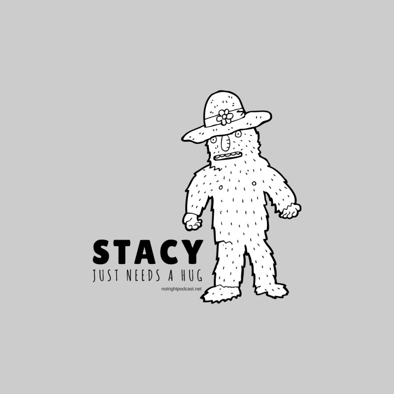 Stacy Just Needs a Hug Women's Longsleeve T-Shirt by Something's Not Right