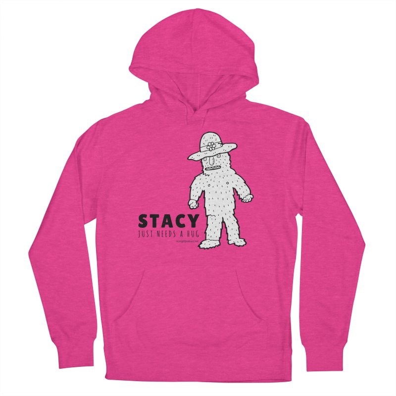 Stacy Just Needs a Hug Men's French Terry Pullover Hoody by Something's Not Right
