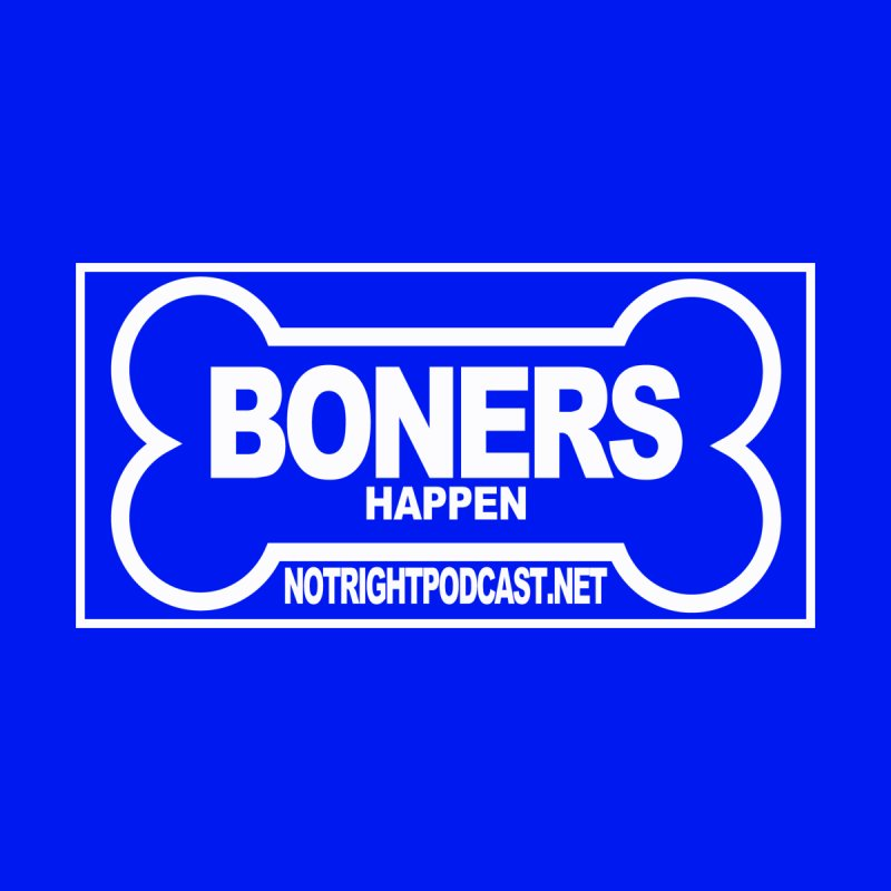 Boners Happen For Mayor Men's T-Shirt by Something's Not Right