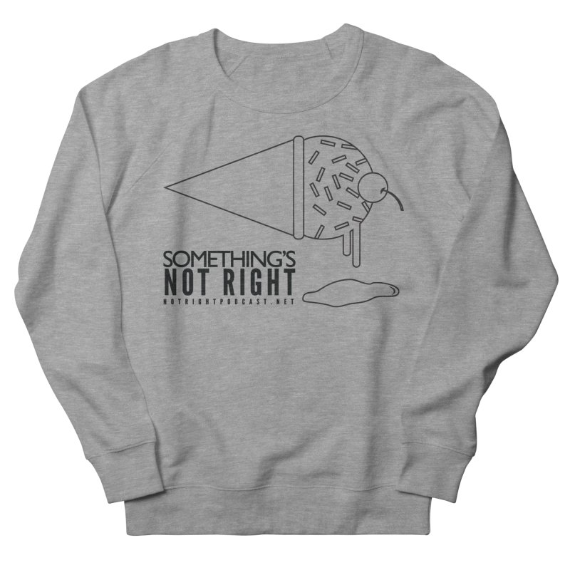 SNR Alternate Logo - Black Women's French Terry Sweatshirt by Something's Not Right