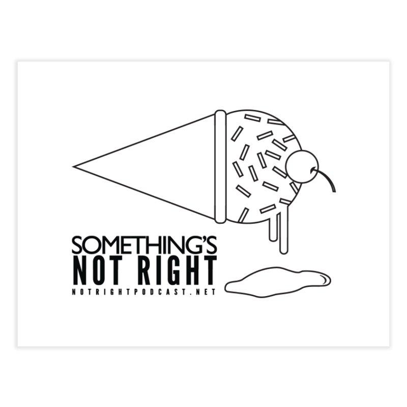 SNR Alternate Logo - Black Home Fine Art Print by Something's Not Right