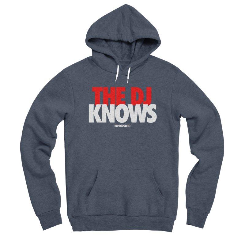 The DJ Knows (Men's & Women's) Women's Sponge Fleece Pullover Hoody by NPHA.SHOP
