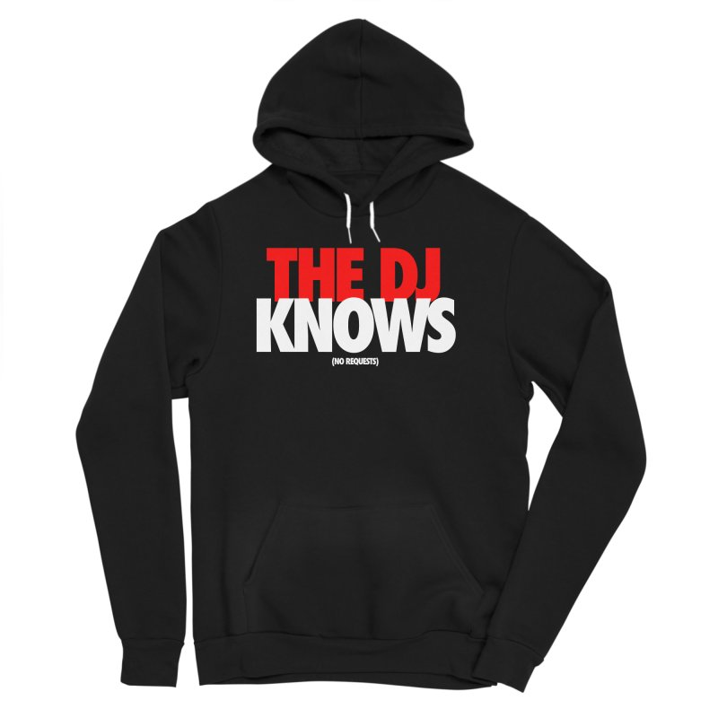 The DJ Knows (Men's & Women's) Men's Sponge Fleece Pullover Hoody by NPHA.SHOP