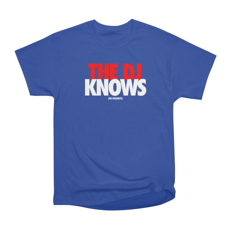 The DJ Knows (Men's & Women's) Men's Heavyweight T-Shirt by NPHA.SHOP