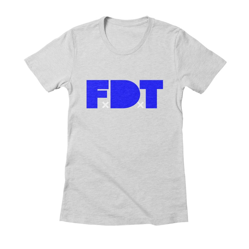 TDE x FDT Blue (Men's & Women's) Women's Fitted T-Shirt by NPHA.SHOP