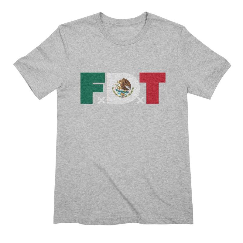 TDE x FDT El Tri (Men's & Women's) Men's Extra Soft T-Shirt by NPHA.SHOP