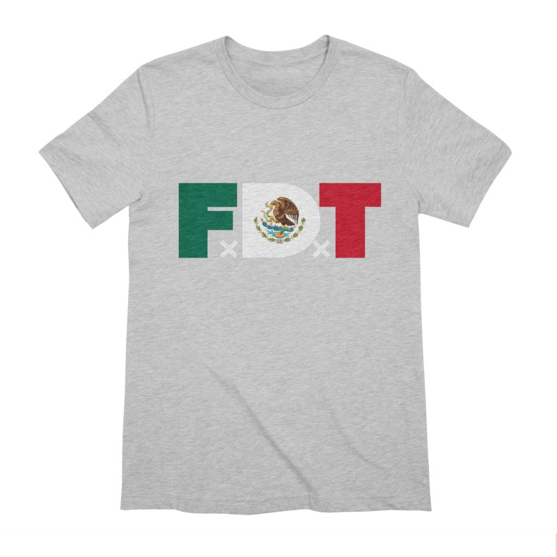 TDE x FDT El Tri (Men's & Women's) Men's Extra Soft T-Shirt by NPHA.SHOP