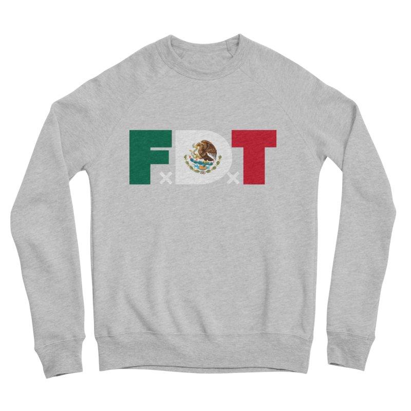 TDE x FDT El Tri (Men's & Women's) Women's Sponge Fleece Sweatshirt by NPHA.SHOP