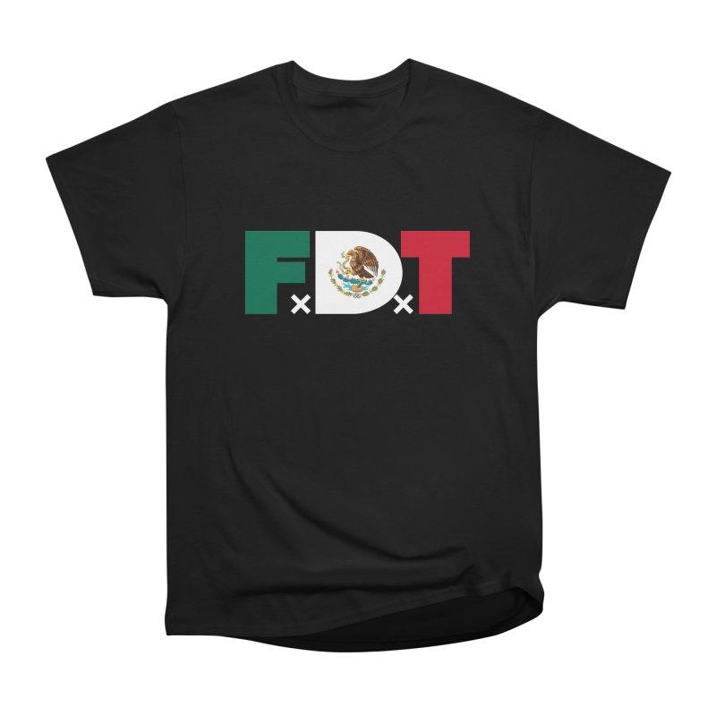 TDE x FDT El Tri (Men's & Women's) Men's Heavyweight T-Shirt by NPHA.SHOP