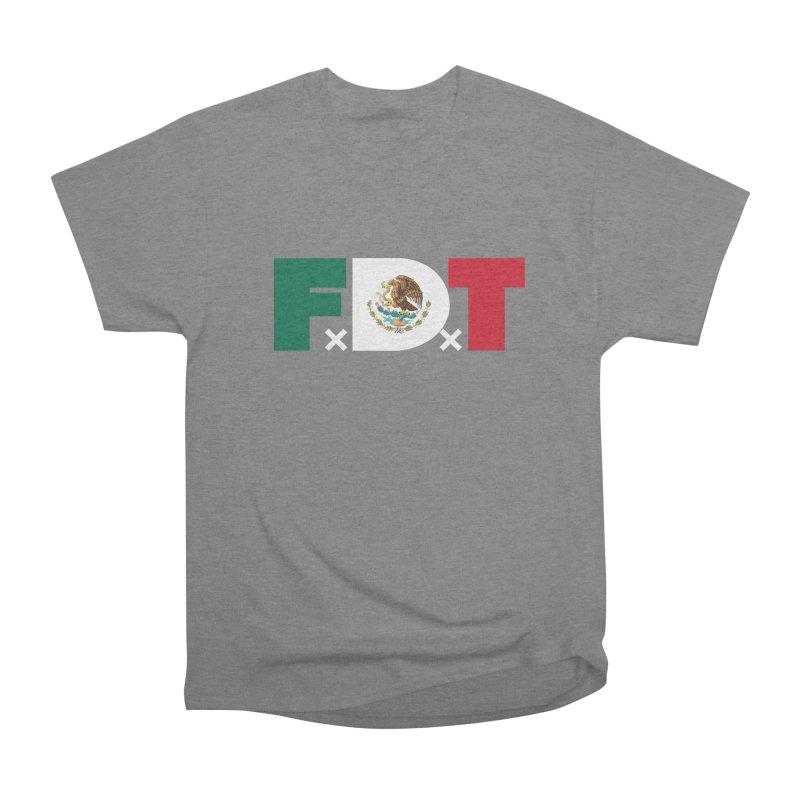 TDE x FDT El Tri (Men's & Women's) Women's Heavyweight Unisex T-Shirt by NPHA.SHOP