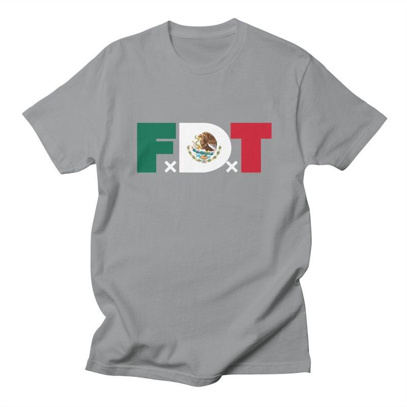 TDE x FDT El Tri (Men's & Women's) Men's Regular T-Shirt by NPHA.SHOP