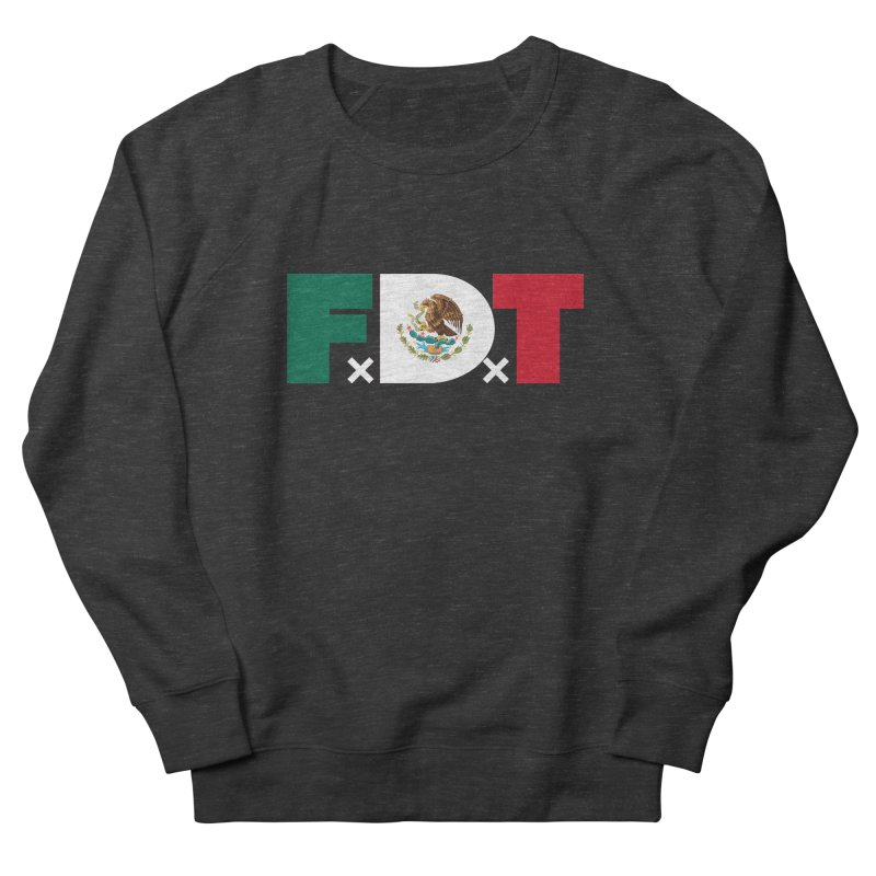 TDE x FDT El Tri (Men's & Women's) Women's French Terry Sweatshirt by NPHA.SHOP