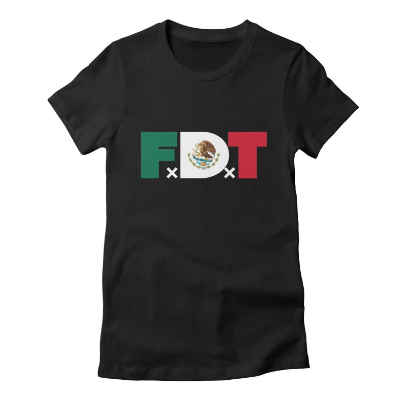 TDE x FDT El Tri (Men's & Women's) Women's Fitted T-Shirt by NPHA.SHOP