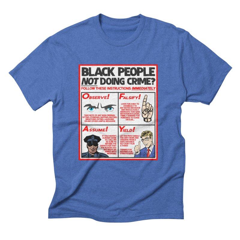 Living While Black (Men's & Women's) Men's Triblend T-Shirt by NPHA.SHOP
