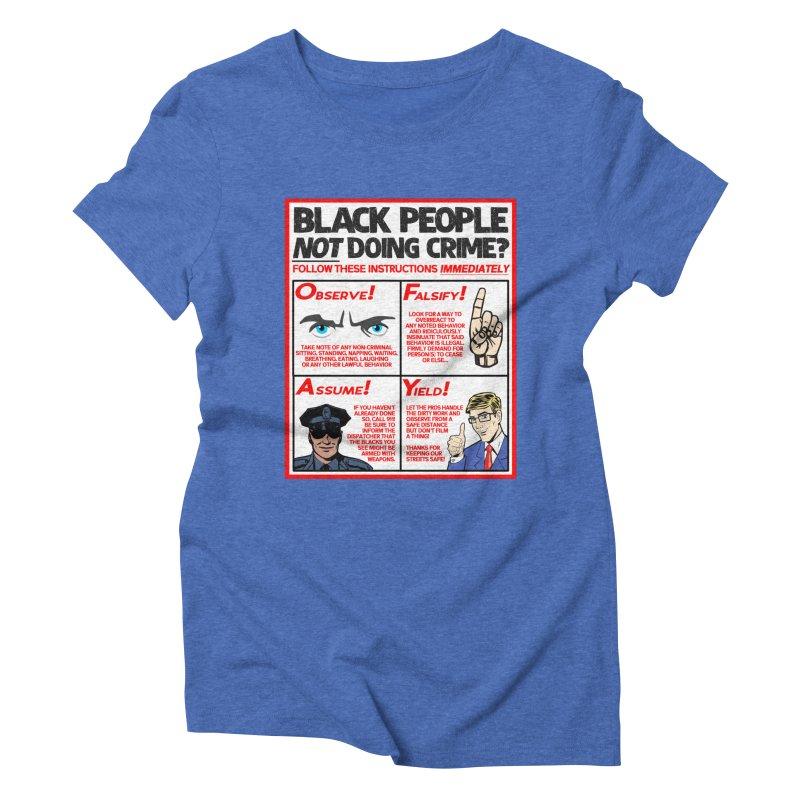 Living While Black (Men's & Women's) Women's Triblend T-Shirt by NPHA.SHOP