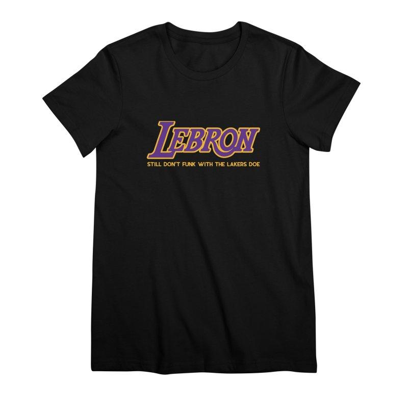 L.A. Bron (Men's & Women's) Women's Premium T-Shirt by NPHA.SHOP