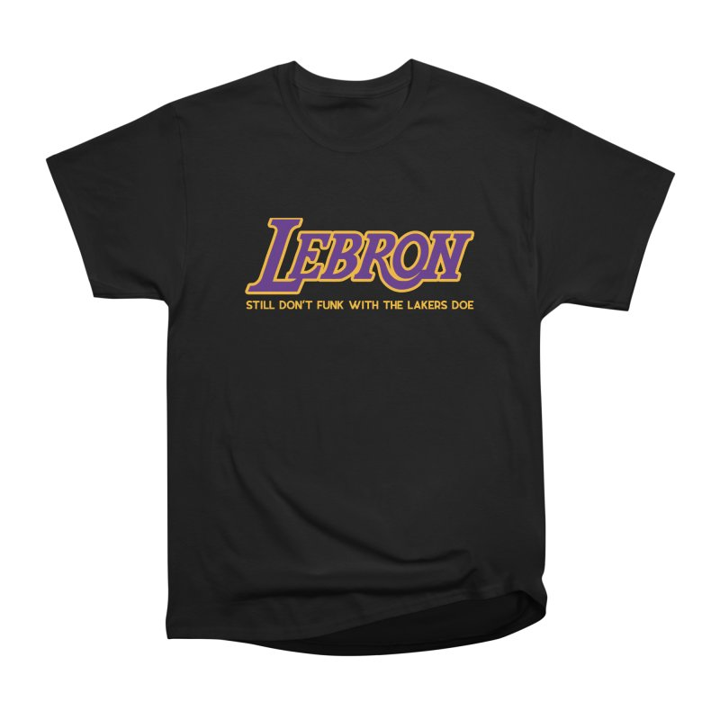 L.A. Bron (Men's & Women's) Women's Heavyweight Unisex T-Shirt by NPHA.SHOP