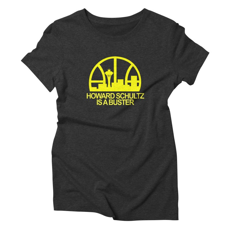 Howard Schultz Is A Buster (Men's & Women's) Women's Triblend T-Shirt by NPHA.SHOP