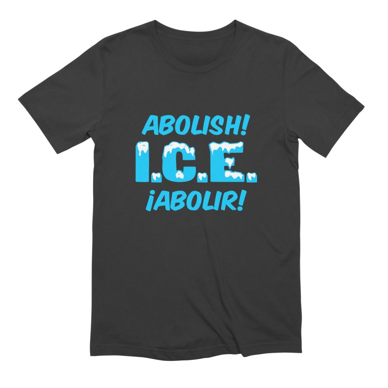 Abolish I.C.E. (Men's & Women's) Men's Extra Soft T-Shirt by NPHA.SHOP