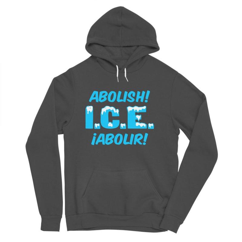 Abolish I.C.E. (Men's & Women's) Women's Sponge Fleece Pullover Hoody by NPHA.SHOP